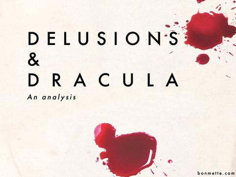 delusions & dracula