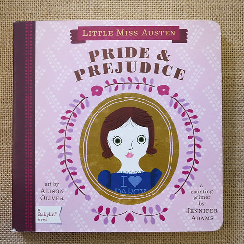Little Miss Austin Pride & Prejudice by Jennifer Adams