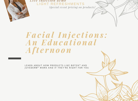 Facial Injections: An Educational Event