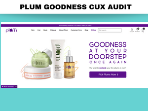 CuX Audit for a Beauty & Wellness eCom brand
