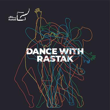 Dance With Rastak