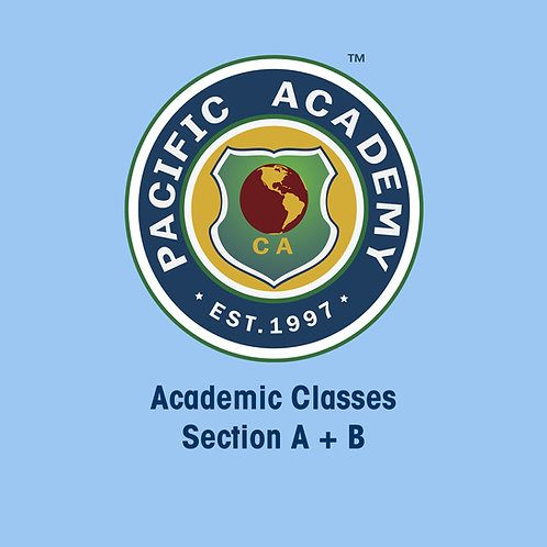 Academic Classes (5 Days, Section A + B)