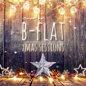 b-flat - Best Of Xmas Sessions