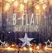 b-flat - Best Of Xmas Sessions