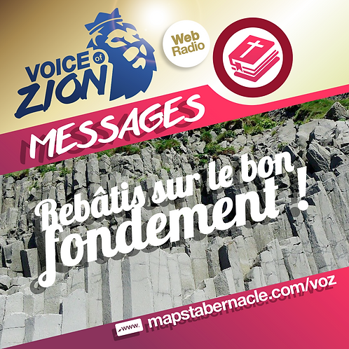 VOZ - Série : Rebâtis sur le bon fondement. ( 6Messages Mp3)