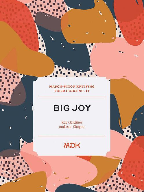 Big Joy by Mason-Dixon Knits
