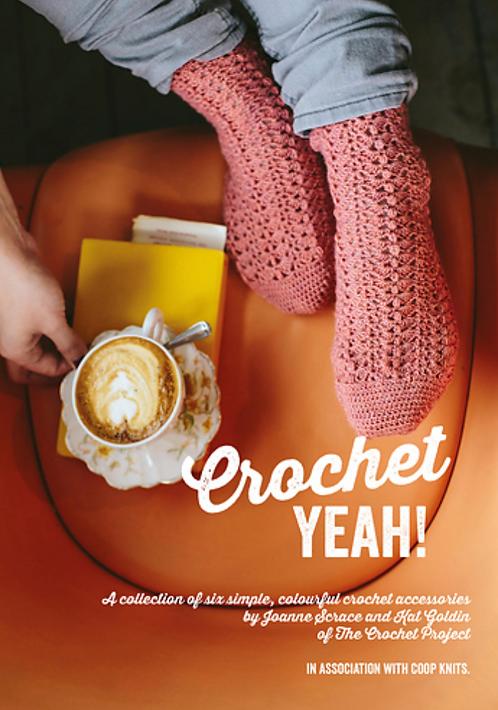 Crochet Yeah! by Joanne Scrace and Kat Golden