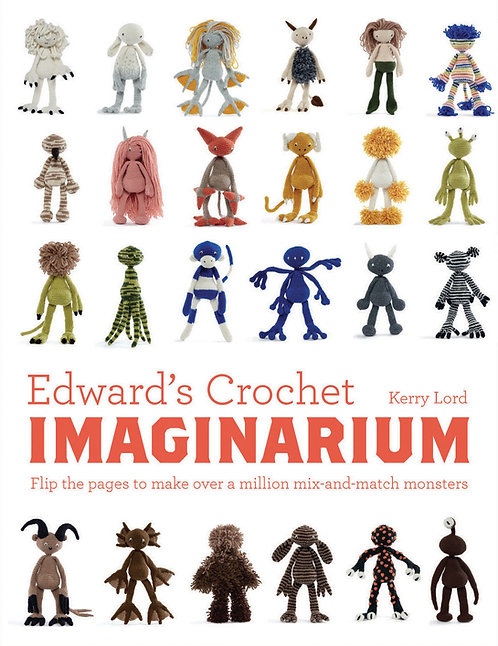 Edward's Crochet Imaginarium by Kerry Lord (Hardcover)