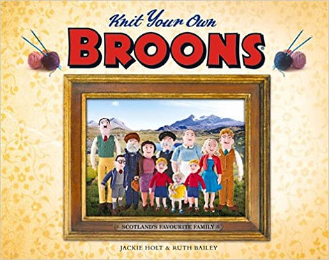 Knit Your Own Broons by Jackie Holt & Ruth Bailey