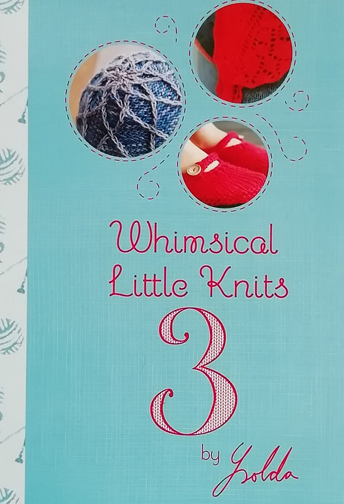 Whimsical Little Knits 3 by Ysolda