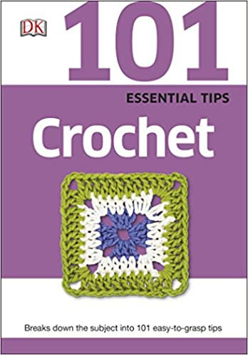 101 essential Crochet Tips - Pocket guide