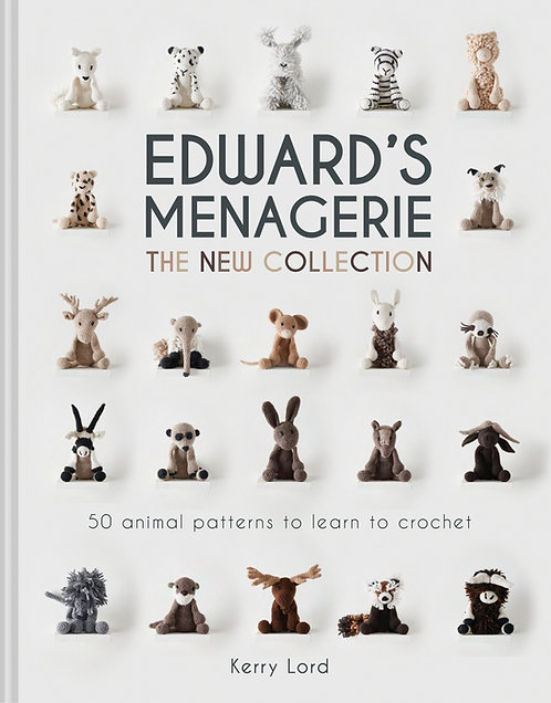 Edward's Menagerie: The New Collection, by Kerry Lord (Hardback)