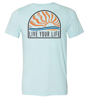 LIVE YOUR LIFE T