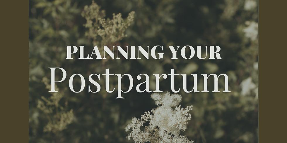 Your Postpartum: A Planning + Preparing Workshop