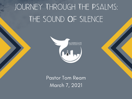 Journey Through The Psalms: The Sound of Silence