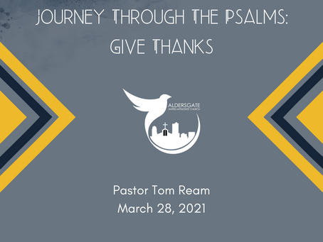 Journey Through The Psalms: Give Thanks