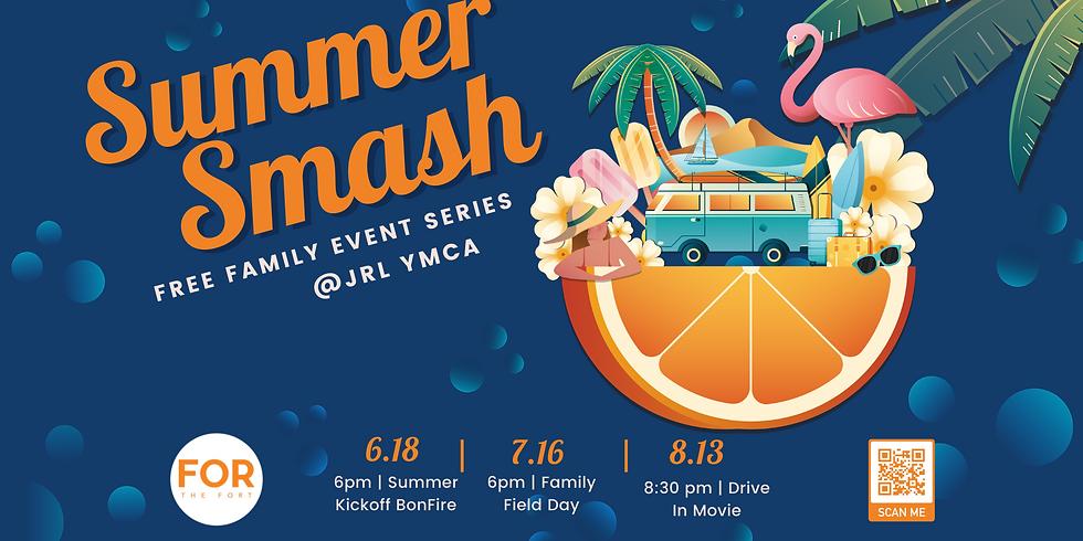 Summer Smash- Bon Fire