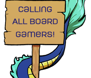Calling All Board Gamers!