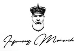 Infamous Monarch