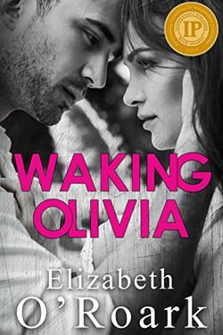 Waking Olivia by Elizabeth O'Roark