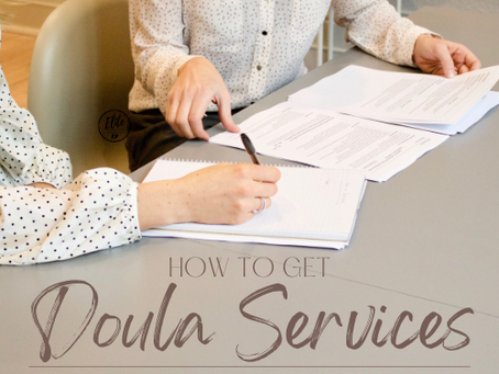 How To Get Medical Insurance to Pay For Doula Services