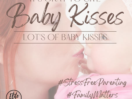 Stop Kissing the Babies? I Don't Think So!