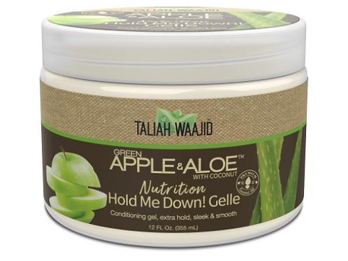 TALIAH APPLE & ALOE NUTRITION HOLD ME DOWN GELLE 12 OZ