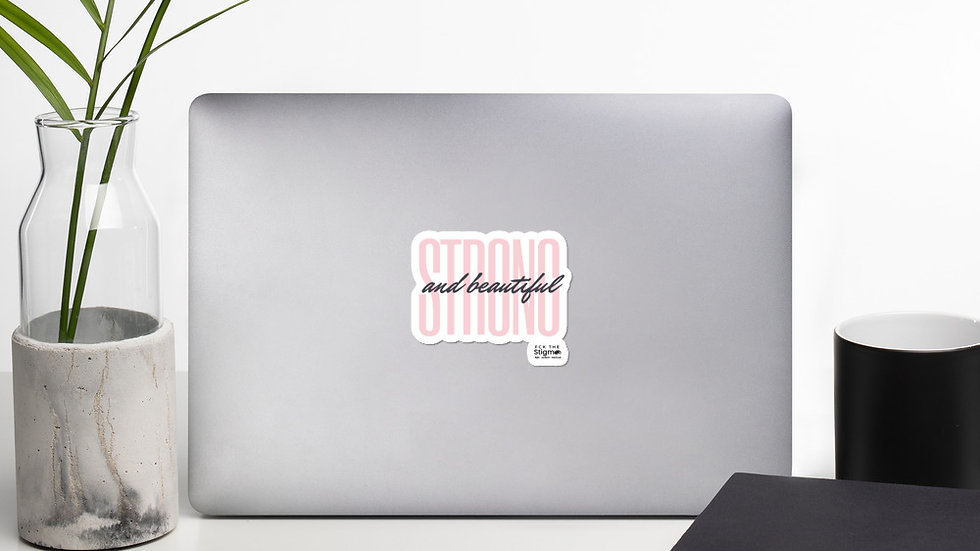 Strong and Beautiful Bubble-free stickers