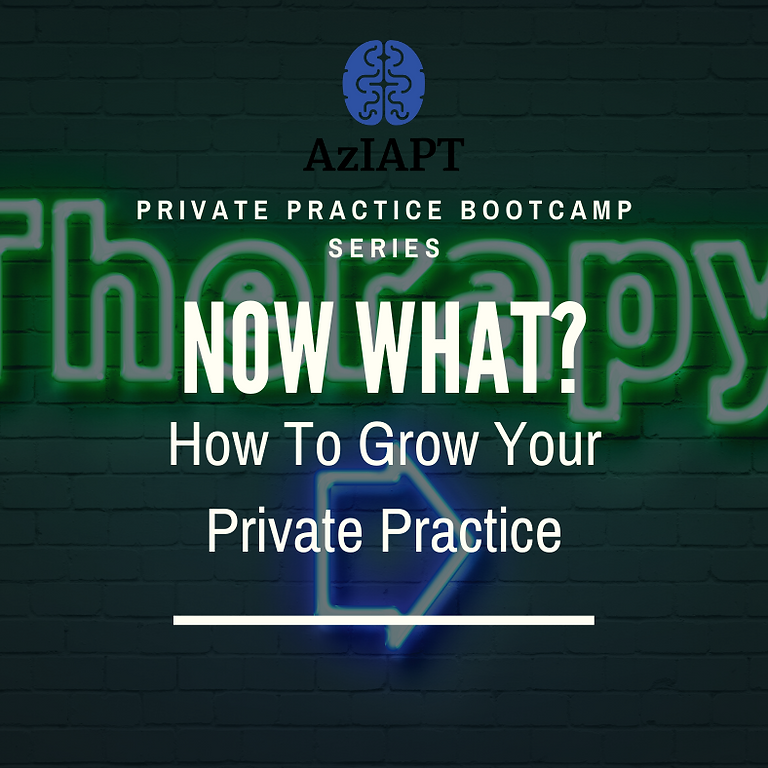 Private Practice - Now What? November Cohort