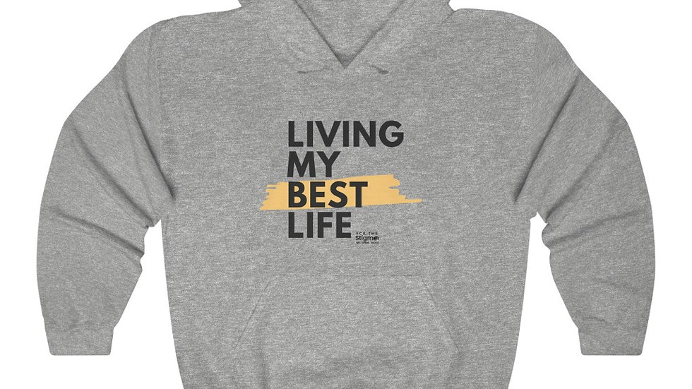 Unisex Best Life Hooded Sweatshirt