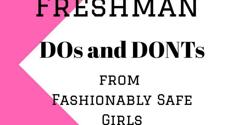 College Freshmen DOs and DON'Ts
