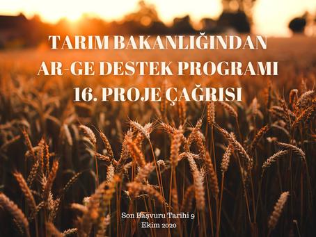 ARGE DESTEK PROGRAMI 16. PROJE ÇAĞRISI – TARIM BAKANLIĞI    AR-GE Destek Programı 16. Proje Çağrısı