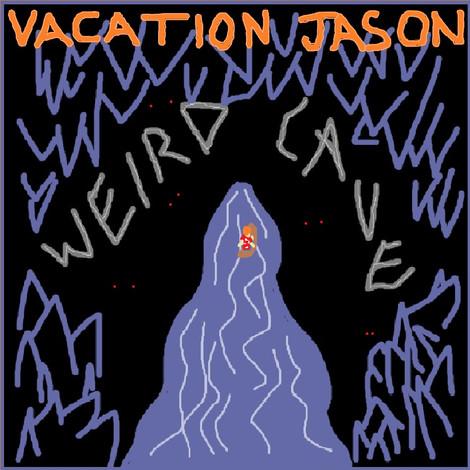 Vacation Jason: Weird Cave