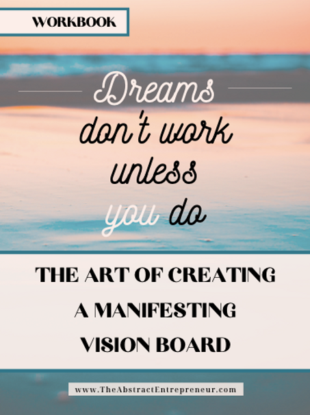 Instant Download! 70-Page The Art of Creating a Manifesting Vision Board