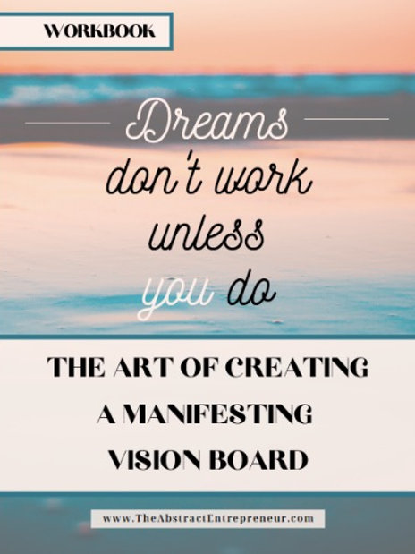70-Page Workbook: The Art of Creating a Manifesting Vision Board