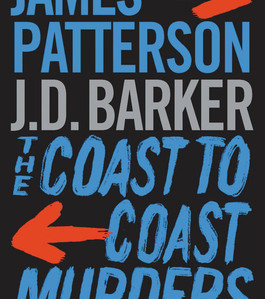 The Coast-to-Coast Murders by JD Barker and James Patterson