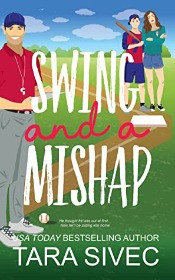 Swing and A Miss by Tara Sivec
