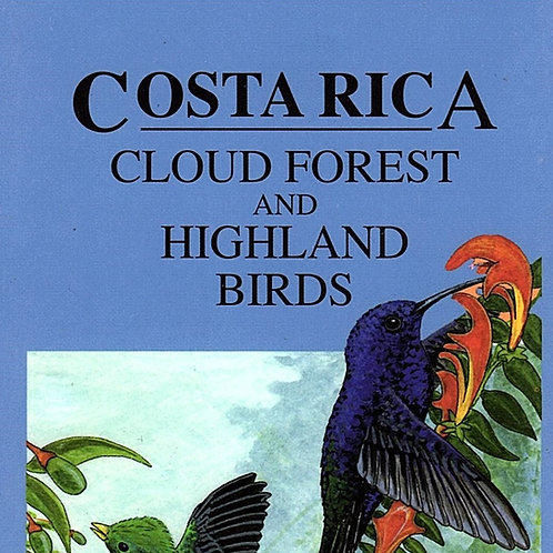 Costa Rica Cloud Forest and Highland Birds Guide