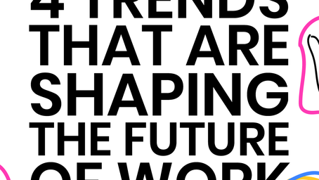4 Trends that are shaping the future of work