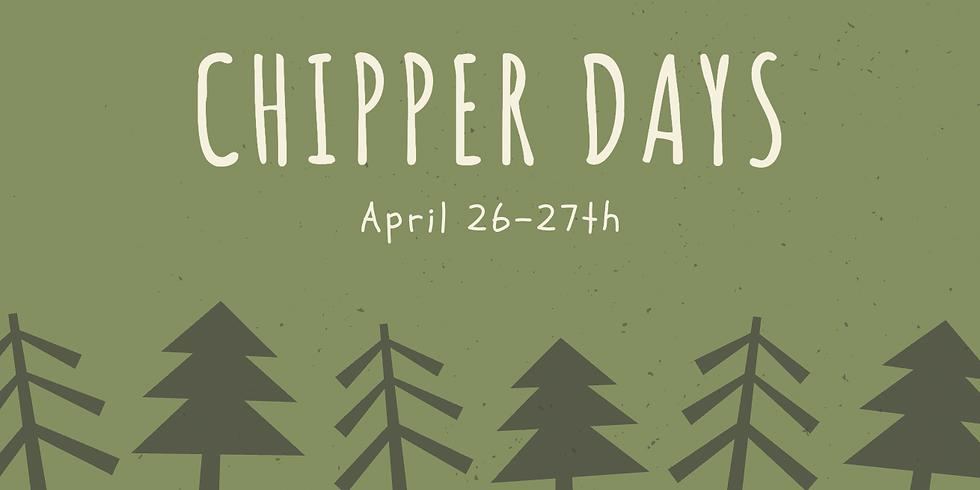 Spring Chipper Days