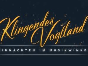 Klingendes Vogtland – Weihnachten im Musikwinkel