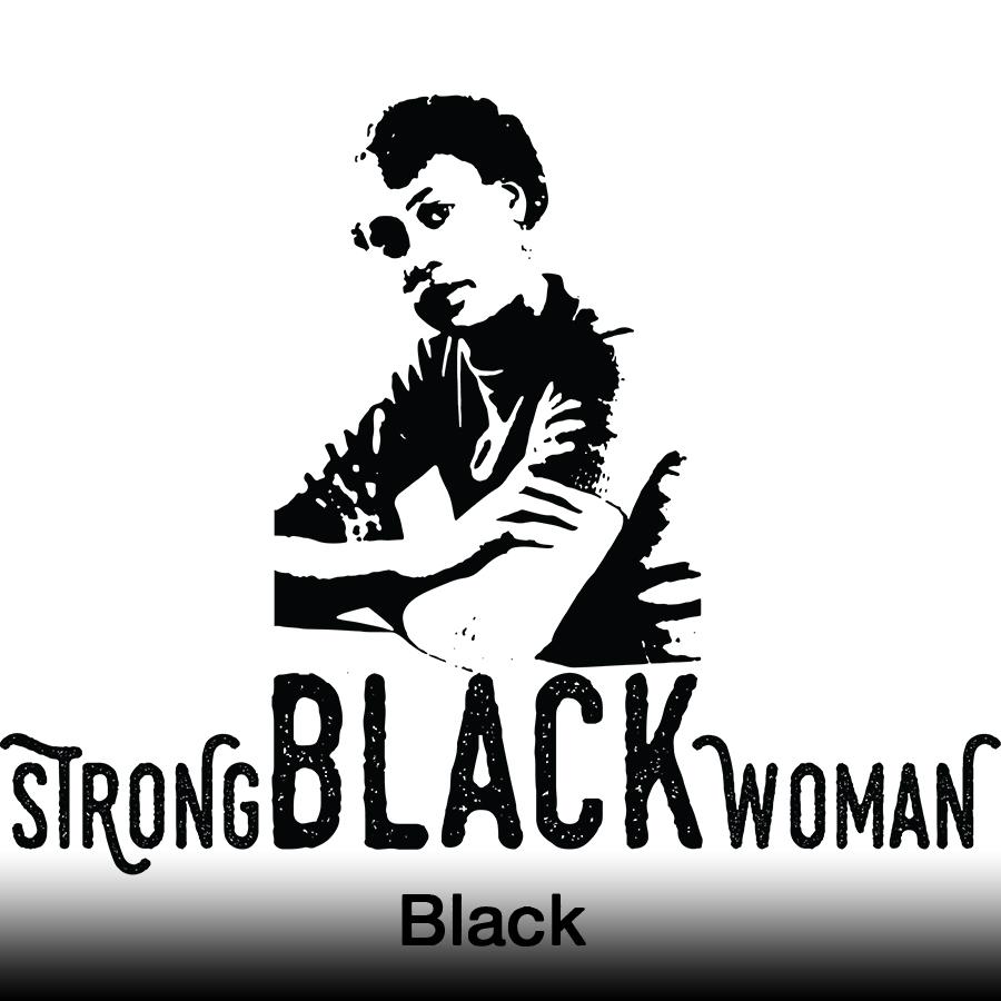 strong black woman BLACK