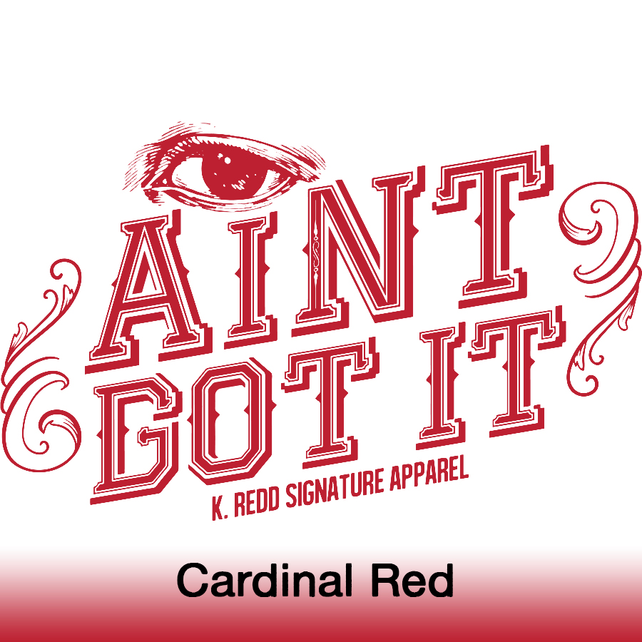 I ain't got it_Cardinal Red