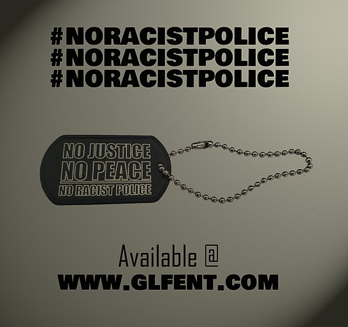 NO RACIST POLICE TAG