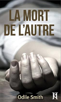 LA MORT DE L'AUTRE