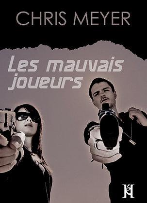 LES MAUVAIS JOUEURS