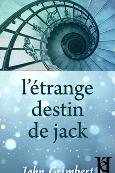L'ÉTRANGE DESTIN DE JACK