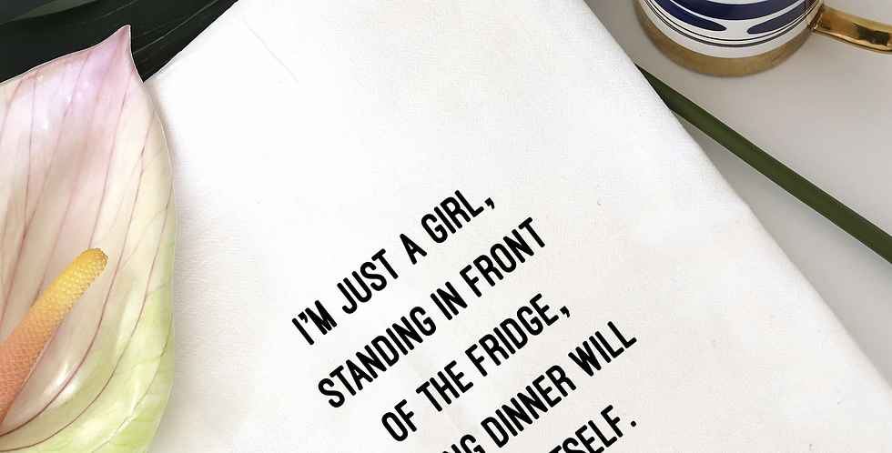 I'm Just a Girl Towel