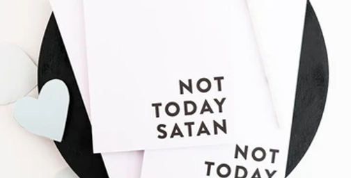 Not Today Satan Notepad