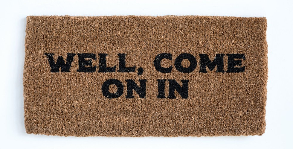 Well Come On In Doormat